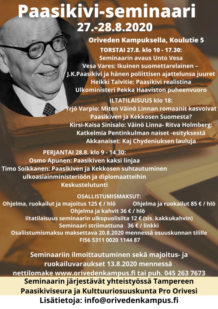 Paasikivi -seminaari – Presidentti J. K. Paasikiven syntymästä 150 v. Tampereen Paasikivi-seura, Kulttuuriosuuskunta Pro Orivesi