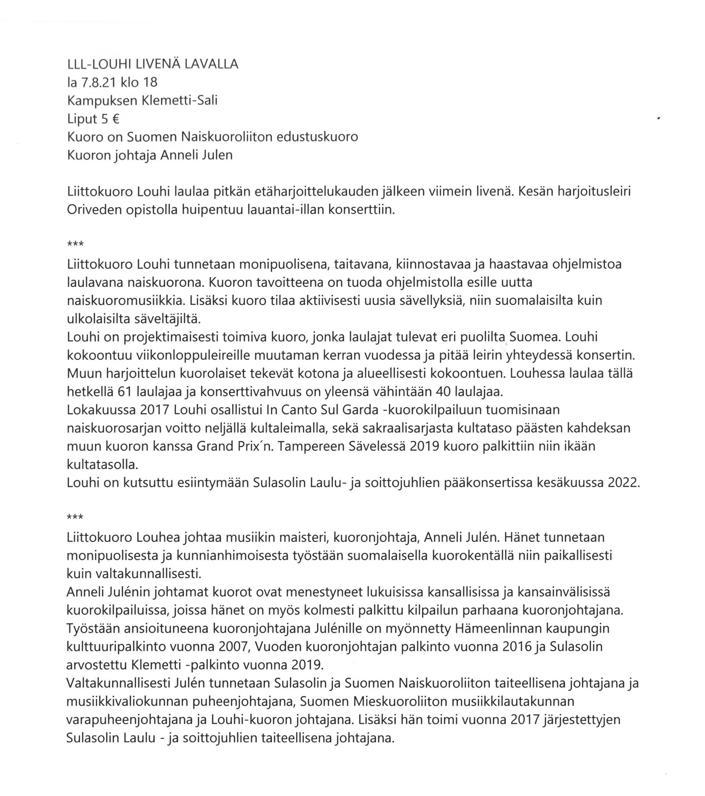 Suomen Naiskuoroliiton edustuskuoro Louhi Livenä Lavalla, Anneli Julén, Oriveden Kampus
