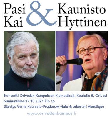 Oriveden Kampus Kai Hyttinen & Pasi Kaunisto konsertti 17.10.2021