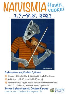 Naivismia – Huvin vuoksi -näyttely 1.7.–8.8.2021 Oriveden Kampus